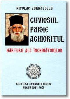 Cuviosul-Paisie-Aghioritul-Marturii-ale-inchinatorilor-Nicolae-Zurnazoglu-volumul-i