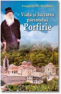 viata-si-lucrarea-parintelui-porfirie-evanghelos-karadimos-egumenita